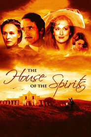 The House of the Spirits - movie with Antonio Banderas.
