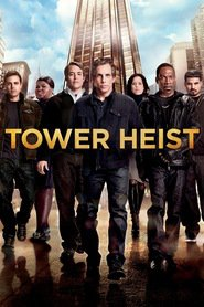 Tower Heist is the best movie in Ben Stiller filmography.