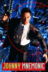 Johnny Mnemonic - movie with Keanu Reeves.