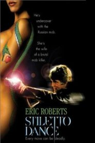 Stiletto Dance - movie with Eric Roberts.