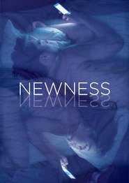 Newness is the best movie in Matthew Gray Gubler filmography.