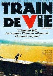 Train de vie is the best movie in Michel Muller filmography.