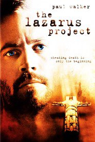 The Lazarus Project - movie with Paul Walker.