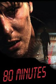 80 Minutes is the best movie in Francis Fulton-Smith filmography.
