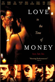 Love in the Time of Money - movie with Rosario Dawson.