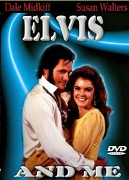 Elvis and Me - movie with Dale Midkiff.