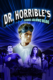 Dr. Horrible's Sing-Along Blog - movie with Felicia Day.