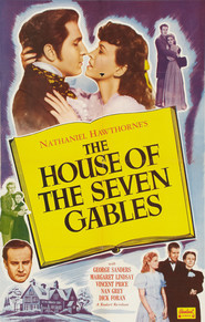 The House of the Seven Gables - movie with George Sanders.