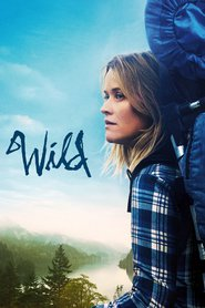 Wild - movie with Reese Witherspoon.