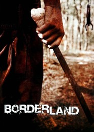 Borderland is the best movie in Brian Presley filmography.