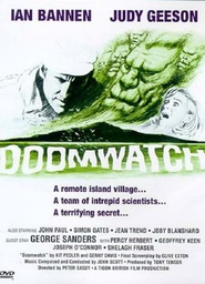 Doomwatch - movie with George Sanders.