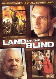 Land of the Blind - movie with Donald Sutherland.