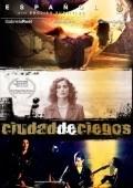 Ciudad de ciegos is the best movie in Fernando Balzaretti filmography.