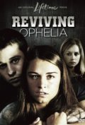 Reviving Ophelia - movie with Kim Dickens.
