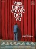 Vous n'avez encore rien vu is the best movie in Denis Podalydes filmography.