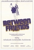 Between Friends - movie with Michael Parks.