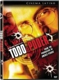 Todo el poder is the best movie in Demian Bichir filmography.