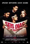 Seis dias en la oscuridad is the best movie in Jose Sefami filmography.