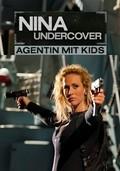 Film Nina Undercover - Agentin mit Kids.