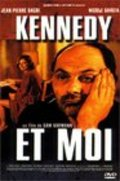 Kennedy et moi is the best movie in Patrick Chesnais filmography.