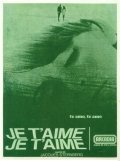 Je t'aime, je t'aime is the best movie in Claude Rich filmography.