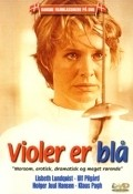 Violer er bla - movie with Ulf Pilgaard.