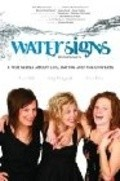 Water Signs is the best movie in Kelly Pendygraft filmography.