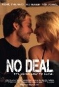 No Deal - movie with Keir O'Donnell.