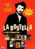 La bostella is the best movie in Joseph Malerba filmography.
