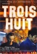 Trois huit is the best movie in Gerald Laroche filmography.