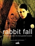 Rabbit Fall  (serial 2007 - ...) is the best movie in Booth Savage filmography.