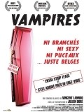 Vampires is the best movie in Thomas Coumans filmography.