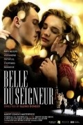 Belle du Seigneur is the best movie in Jonathan Rhys Meyers filmography.