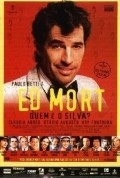 Ed Mort is the best movie in Ary Fontoura filmography.