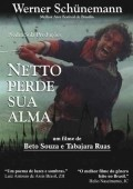 Netto Perde Sua Alma is the best movie in Werner Schunemann filmography.