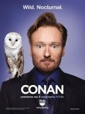 Conan - movie with Andy Richter.