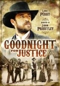 Goodnight for Justice film from Jason Priestley filmography.