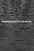 Promises Written in Water - movie with Vincent Gallo.