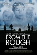 From the Rough is the best movie in Taraji P. Henson filmography.