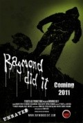 Raymond Did It - movie with Elissa Bree.