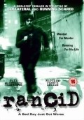 Rancid is the best movie in Pernilla August filmography.