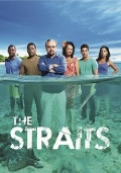 The Straits - movie with Brian Cox.