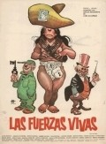 Las fuerzas vivas is the best movie in Luz Maria Aguilar filmography.