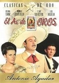 El as de oros - movie with Antonio Aguilar.