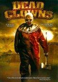 Dead Clowns is the best movie in Brinke Stevens filmography.