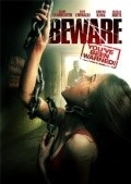 Beware is the best movie in Victor Gonzalez filmography.