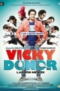 Vicky Donor - movie with Annu Kapoor.