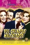 Dos criados malcriados - movie with Pancho Cordova.