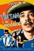 Tin Tan y las modelos - movie with Pancho Cordova.