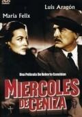 Miercoles de ceniza is the best movie in Maria Teresa Rivas filmography.